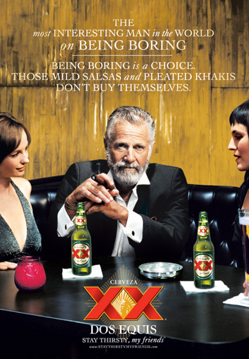 the most interesting man in the world researching ad campaigns